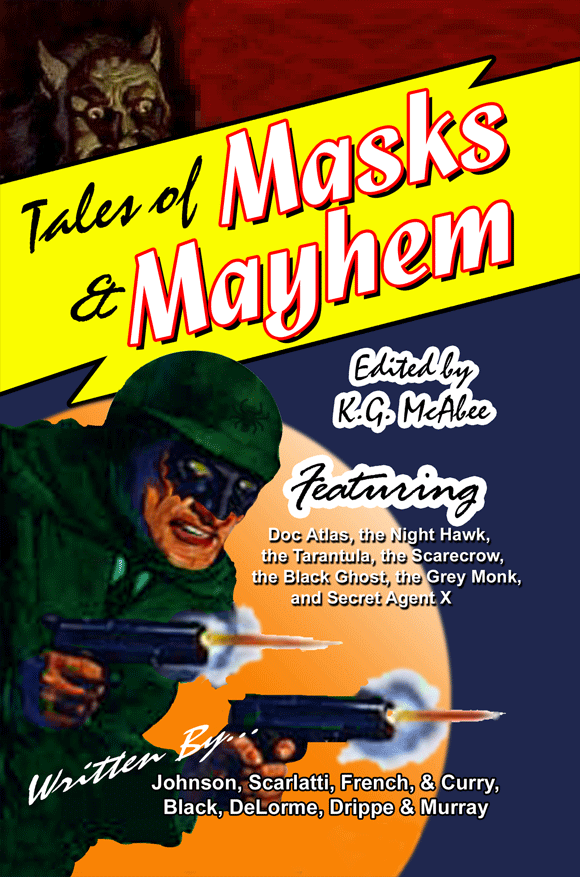Tales of Masks &amp; Mayhem
