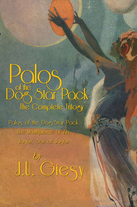Palos of the Dog Star Pack: The Complete Trilogy