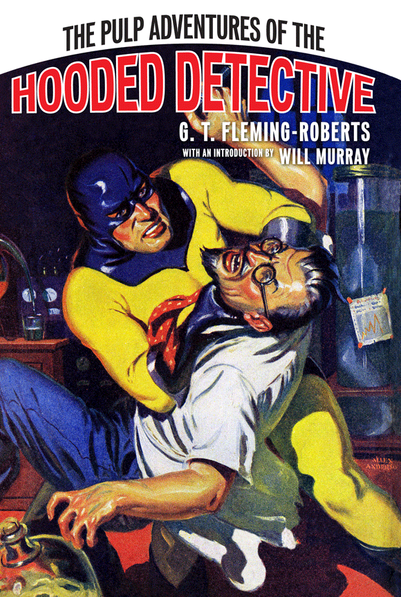 The Pulp Adventures of the Hooded Detective