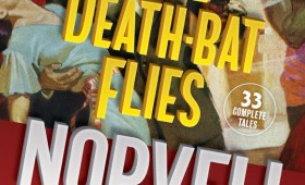 When the Death-Bat Flies: The Detective Stories of Norvell Page