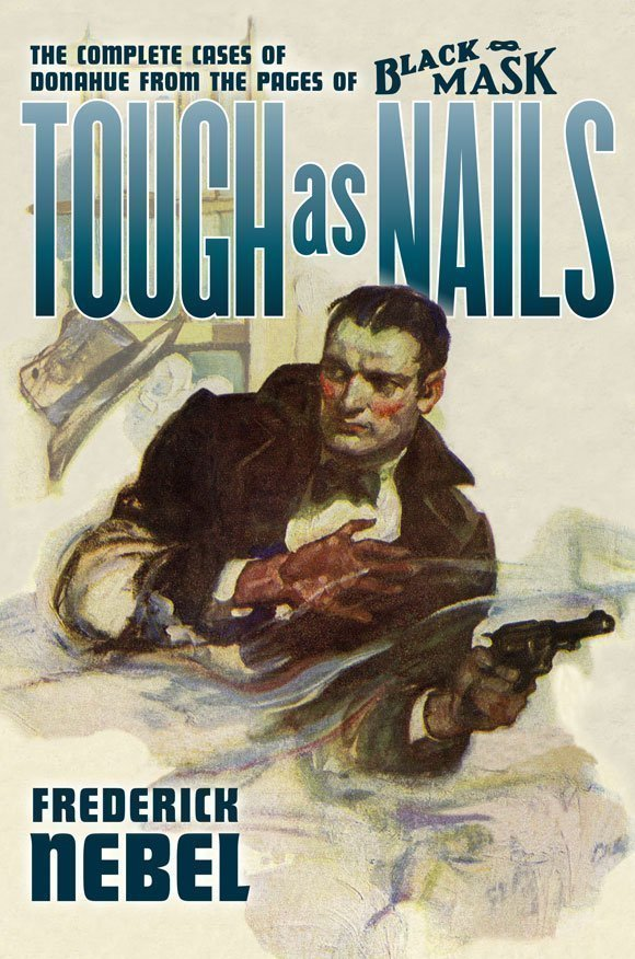 Tough as Nails: The Complete Cases of Donahue