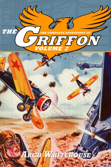The Complete Adventures of The Griffon Volume 2