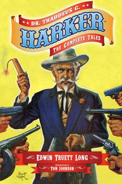 Dr. Thaddeus C. Harker: The Complete Tales