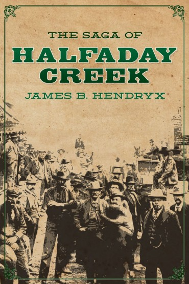 The Saga of Halfaday Creek