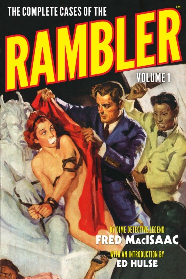 The Complete Cases of the Rambler, Volume 1