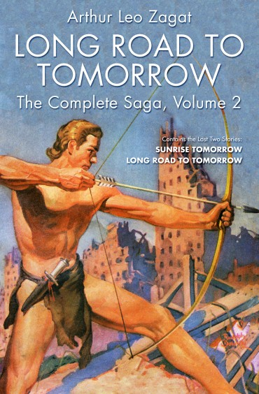 Long Road to Tomorrow: The Complete Saga, Volume 2