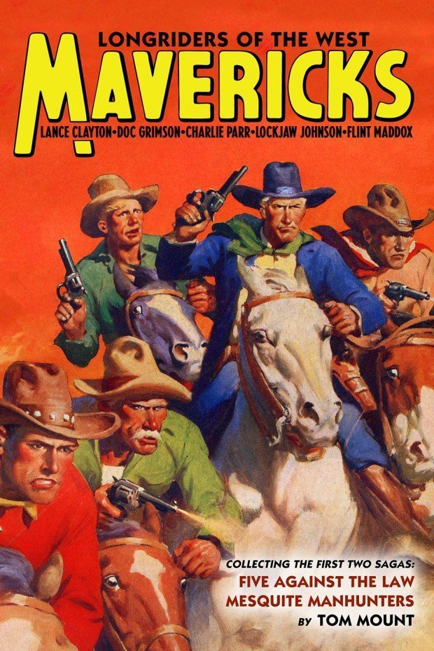 Mavericks: Longriders of the West, Volume 1