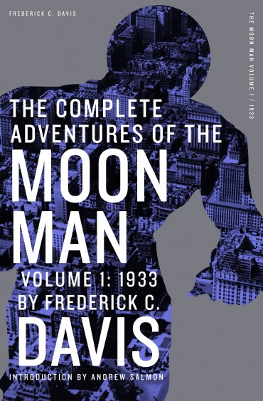 The Complete Adventures of the Moon Man, Volume 1: 1933