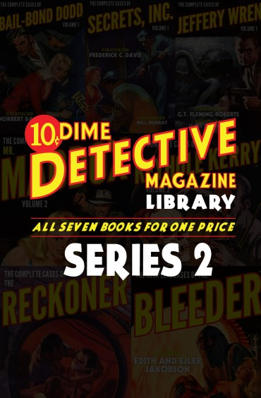 The Dime Detective Library: Series 2 (Seven Book Set)