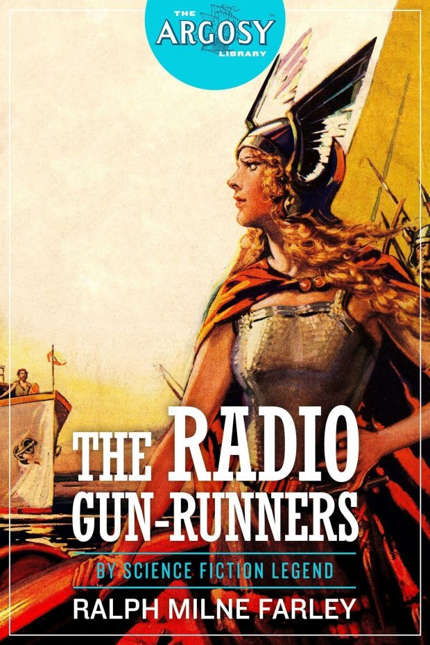 The Radio Gun-Runners (The Argosy Library) by Ralph Milne Farley