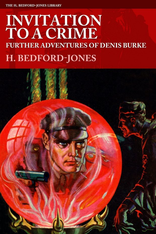 Invitation to a Crime: Further Adventures of Denis Burke by H. Bedford-Jones