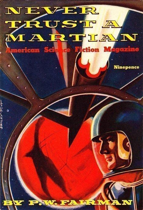 Never Trust a Martian