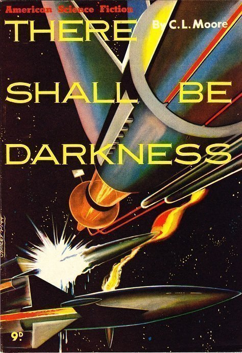 """There Shall Be Darkness"" by C. L. Moore"