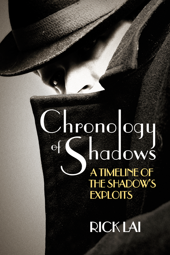 Chronology of Shadows: A Timeline of The Shadow's Exploits