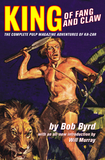King of Fang & Claw: The Complete Pulp Magazine Adventures