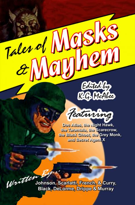 Tales of Masks & Mayhem