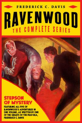 Ravenwood: The Complete Series by Frederick C. Davis
