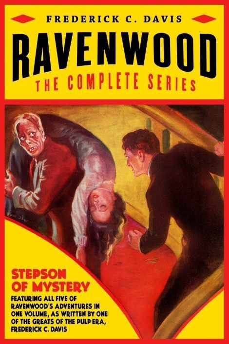 Ravenwood: The Complete Series by Frederick C. Davis