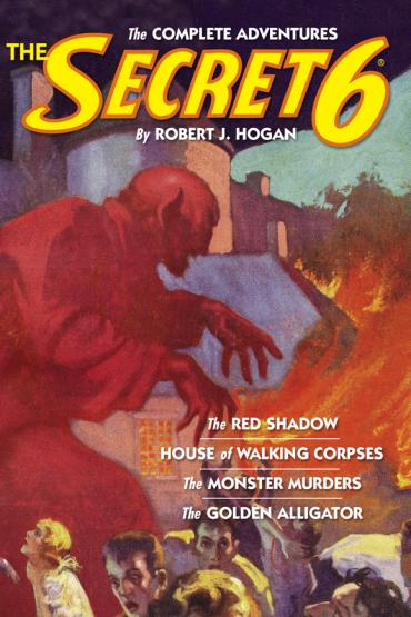 The Secret 6: The Complete Adventures