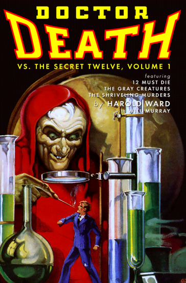 Doctor Death Vs. The Secret Twelve, Volume 1