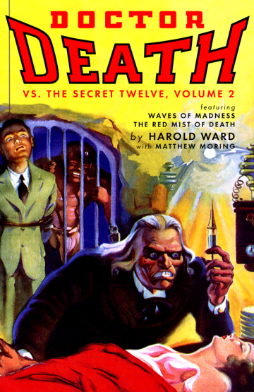 Doctor Death Vs. The Secret Twelve, Volume 2