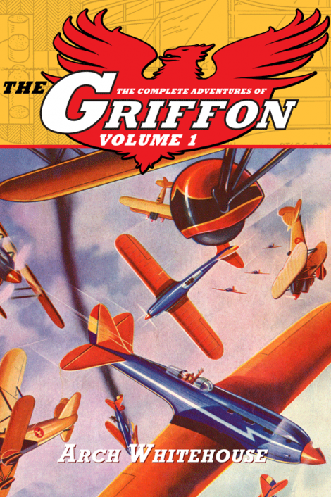 The Complete Adventures of The Griffon Volume 1