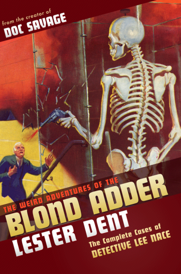 The Weird Adventures of The Blond Adder