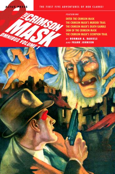 The Crimson Mask Omnibus Volume 1