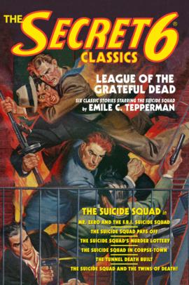 The Secret 6 Classics: League of the Grateful Dead