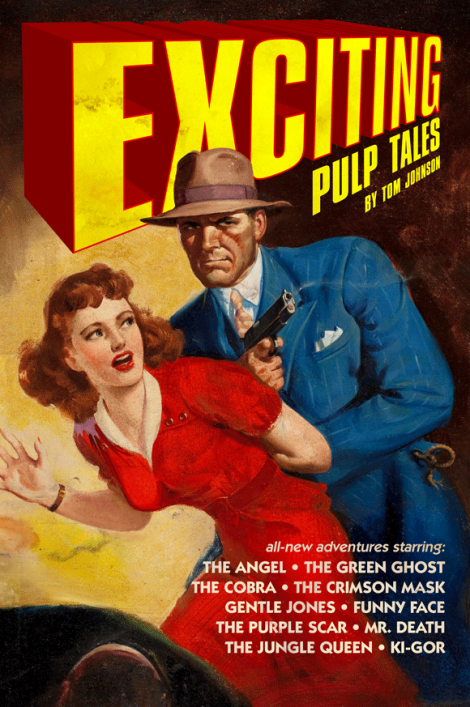 Exciting Pulp Tales