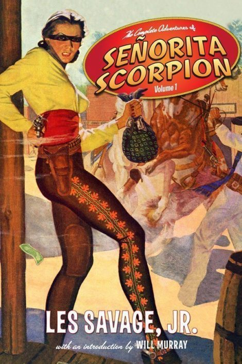 The Complete Adventures of Senorita Scorpion Volume 1