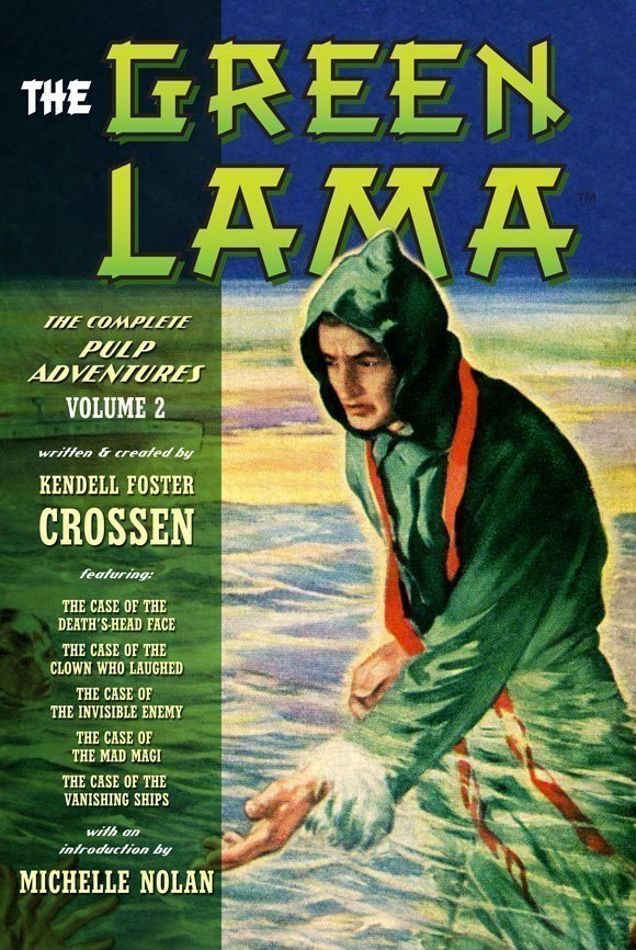 The Green Lama: The Complete Pulp Adventures Volume 2