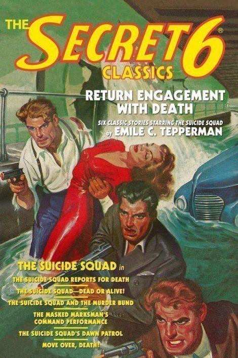 The Secret 6 Classics: Return Engagement With Death