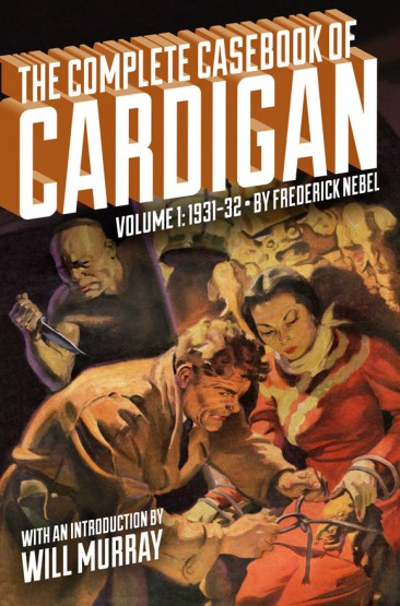 The Complete Casebook of Cardigan, Volume 1: 1931-32