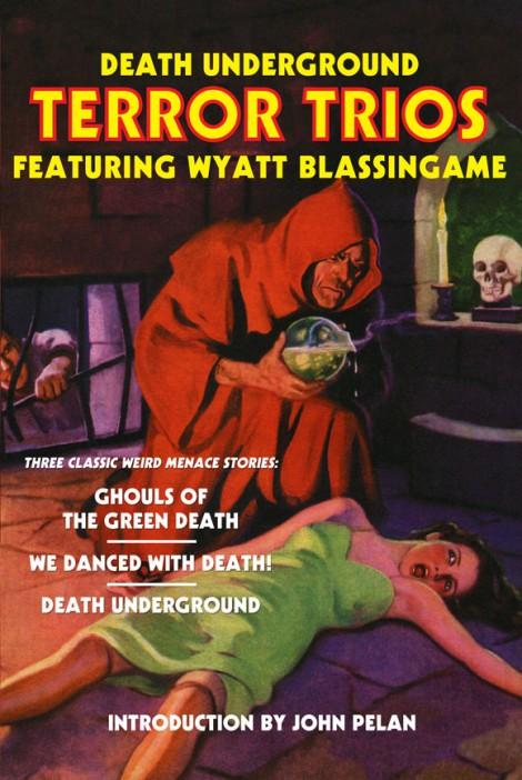 Death Underground: Terror Trios Featuring Wyatt Blassingame