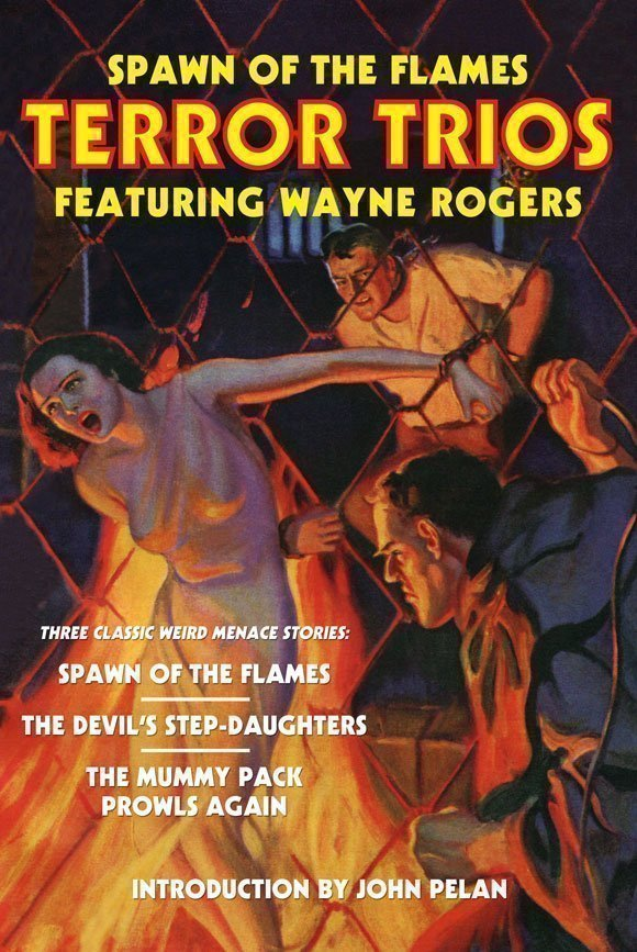 Spawn of the Flames: Terror Trios Featuring Wayne Rogers