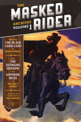The Masked Rider Archives Volume 1