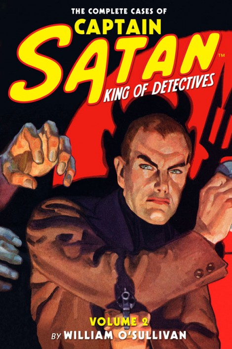 The Complete Cases of Captain Satan, Volume 2