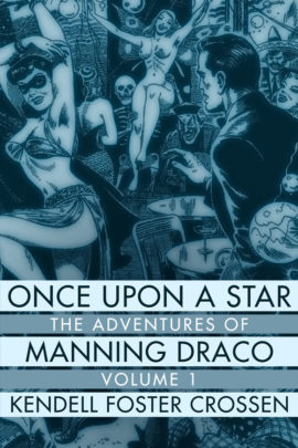 Once Upon a Star: The Adventures of Manning Draco, Volume 1