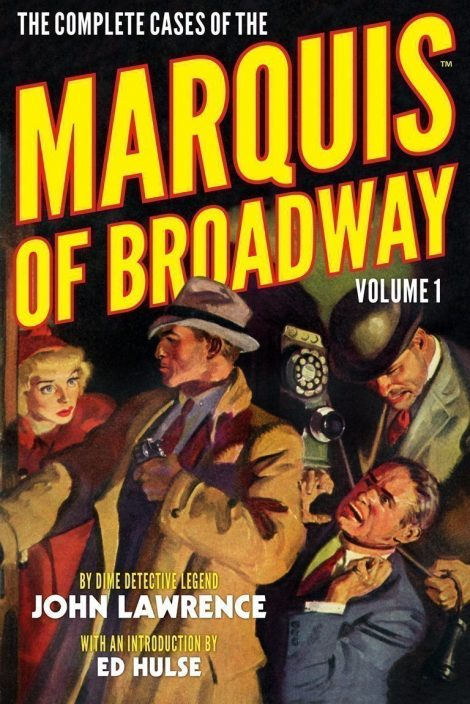 The Complete Cases of the Marquis of Broadway, Volume 1