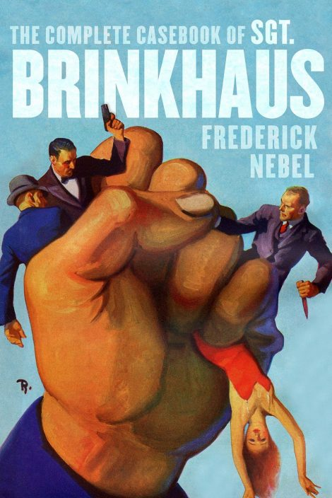 The Complete Casebook of Sgt. Brinkhaus