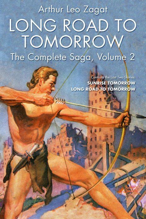 Long Road to Tomorrow: The Complete Saga, Volume 2