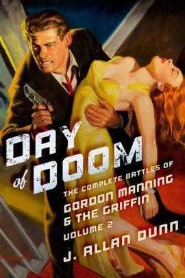 Day of Doom: The Complete Battles of Gordon Manning & The Griffin, Volume 2