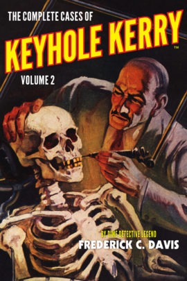 The Complete Cases of Keyhole Kerry, Volume 2 - Dime Detective