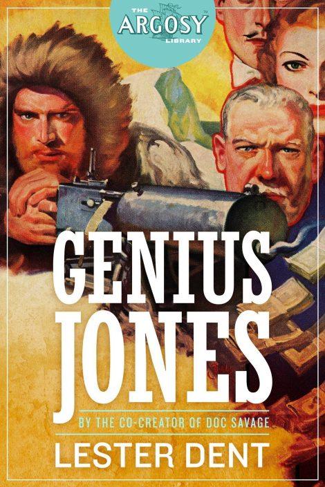 Genius Jones (The Argosy Library) by Lester Dent