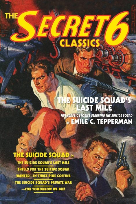 The Secret 6 Classics: The Suicide Squad's Last Mile