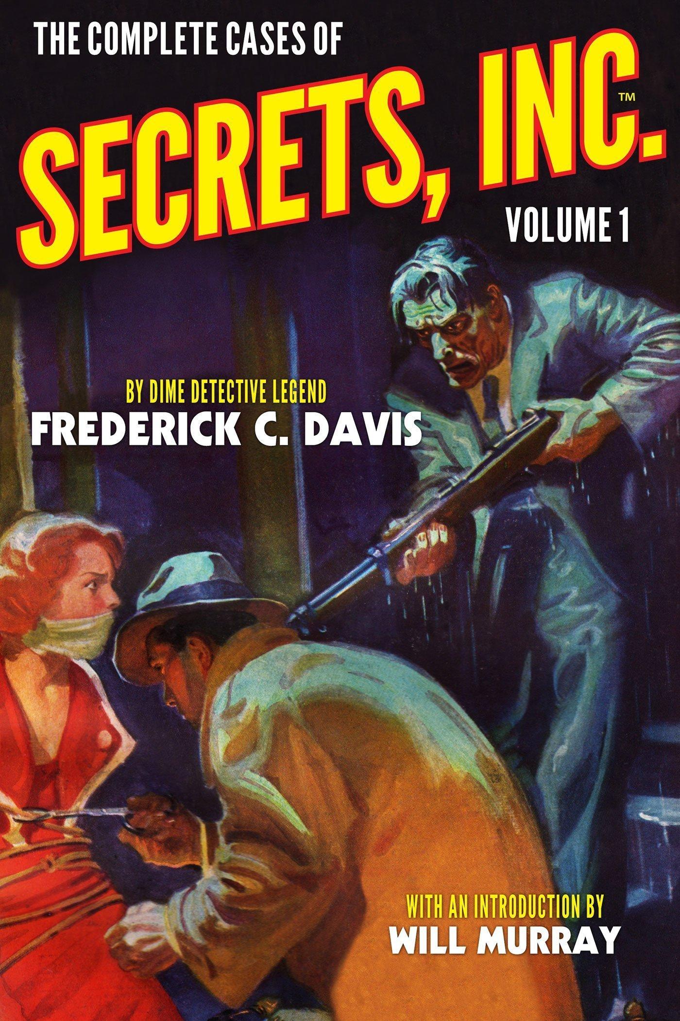 The Complete Cases of Secrets, Inc., Volume 1 - Dime Detective