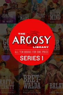 The Argosy Library: Series 1 (Ten Book Set)
