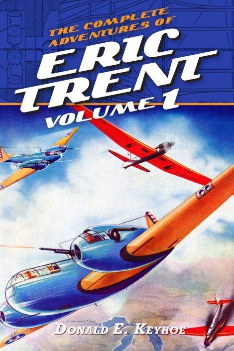 The Complete Adventures of Eric Trent Volume 1
