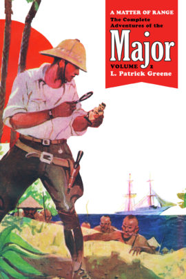 A Matter of Range: The Complete Adventures of the Major, Volume 2